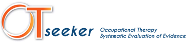OTseeker - Occupational Therapy Systematic Evaluation of Evidence